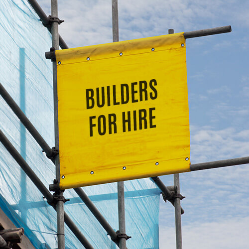 "Yellow Scaffolding banner ""Builders for Hire"""